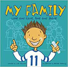 My Family: Love and Care, Give and Share (All about Me)