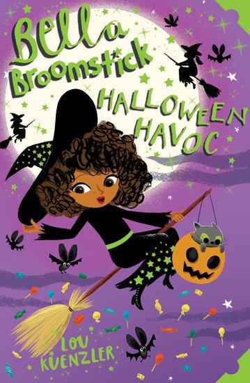 Bella Broomstick #3: Bella Broomstick: Halloween Havoc