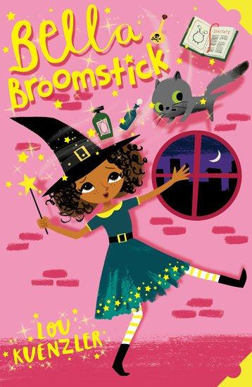 Bella Broomstick #1: Bella Broomstick