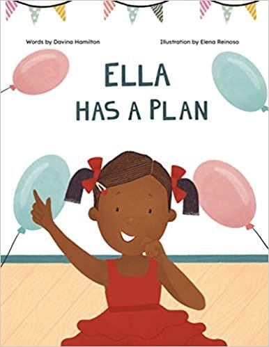 Ella Has A Plan - Paperback