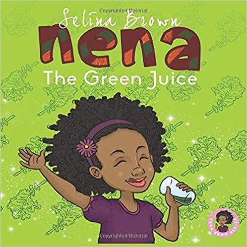 Nena: The Green Juice