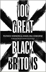 100 Great Black Britons Hardcover