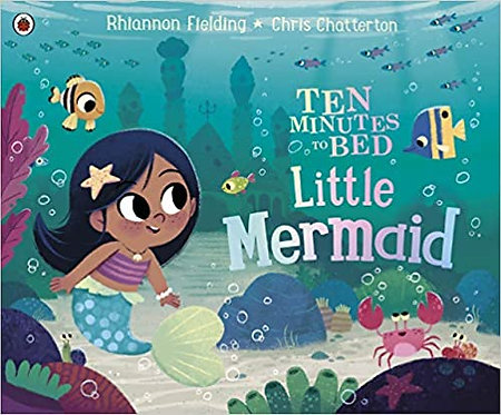 Ten Minutes to Bed: Little Mermaid Paperback