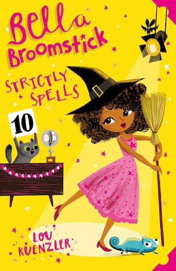 Bella Broomstick #4: Strictly Spells