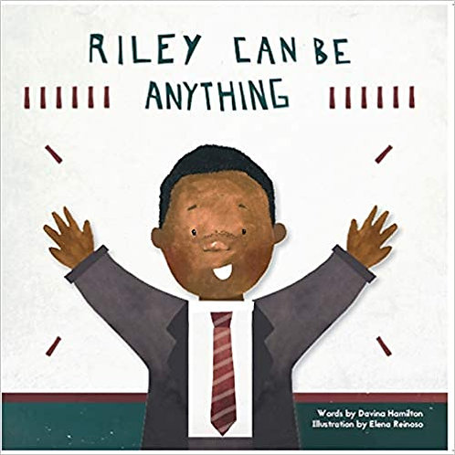 Riley Can Be Anything - Paperback