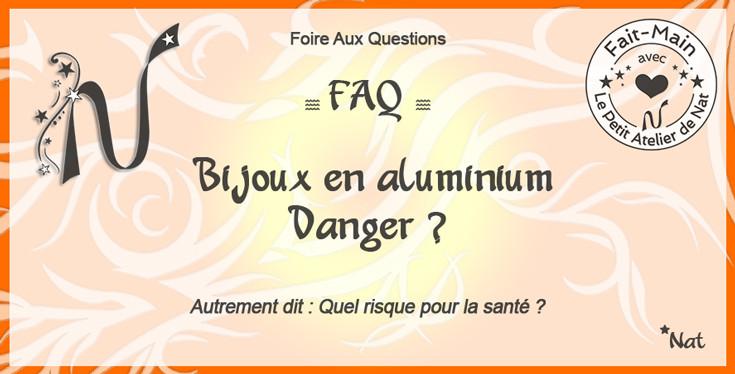 Composition graphique : Bijoux en aluminium, danger ?