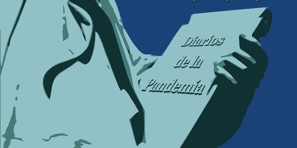 """Diarios de la Pandemia: Aprende a desarrollar y someter tu """"diario"""" sobre la pandemia"""