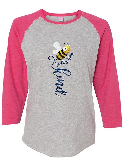 """Ladies Baseball Tee """"Be Kind"""" 3/4 sleeve"""
