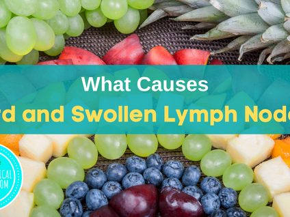 What Causes Hard and Swollen Lymph Nodes?