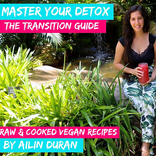 Master Your Detox - The Transition Guide Ebook