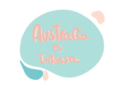 Australia es.. Intensa