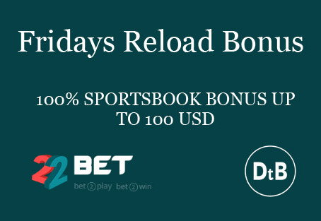 Reload Fridays on 22BET Sportsbook