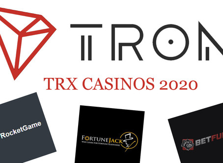 Where To Gamble With TRON (TRX) In 2020