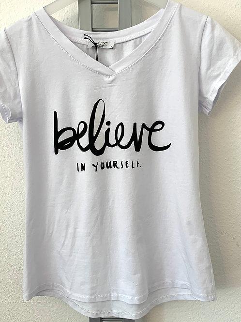 Shirt - Believe in yourself