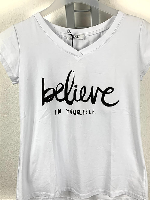 Shirt Believe in yourself