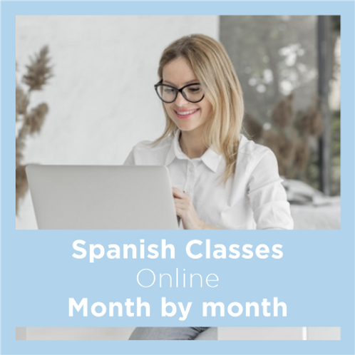 Online Spanish classes - Monthly
