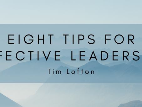 Eight Tips for Effective Leadership