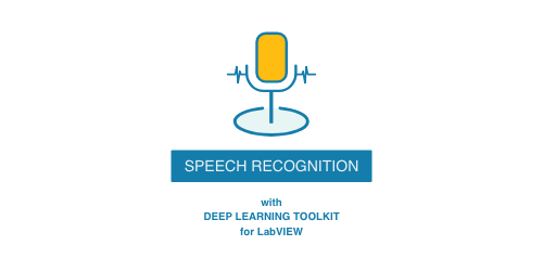 Speech recognition with deep learning toolkit for Labview by Ngene