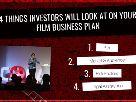 4 Things Film Investors Look At On Your Business Plan