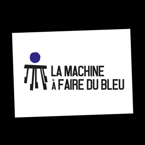 LA MACHINE A FAIRE DU BLEU