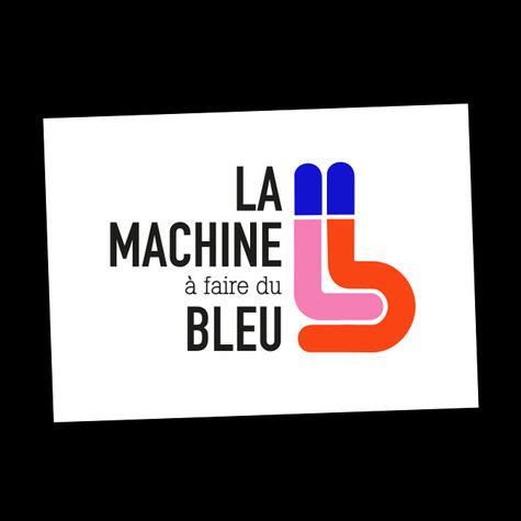 LA MACHINE A FAIR DU BLEU