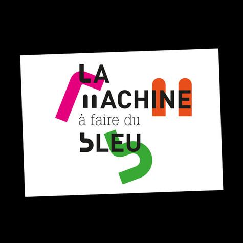 LA MACHINE A FAIRE DU BLEU