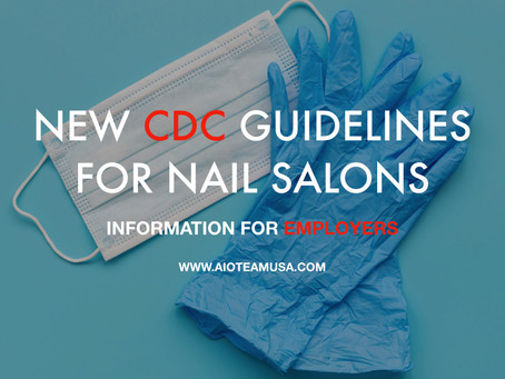 CDC General Guidelines for Nail Salons (Updated 06/08/20) - Information for Employers (Owners)
