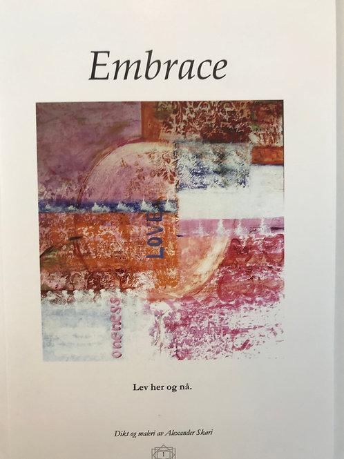 Embrace- Dikt og malebok- Lev her og nå