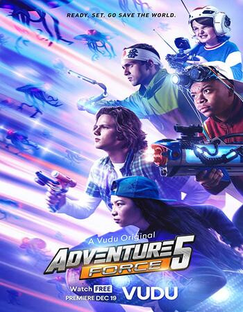 Adventure Force 5 (2019) WEB-DL 720p Full English Movie Download