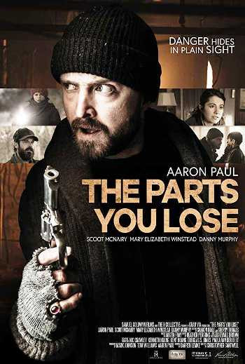 The Parts You Lose (2019) BluRay 720p Full English Movie Download