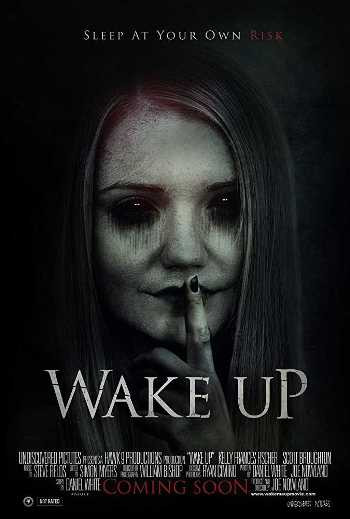 Wake Up (2019) WEB-DL 720p Full English Movie Download