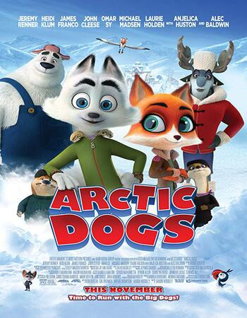 Arctic Dogs (2019) BluRay 720p Full English Movie Download