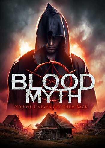 Blood Myth (2019) WEB-DL 720p Full English Movie Download