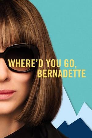 Where'd You Go, Bernadette (2019) BluRay 720p Full English Movie Download