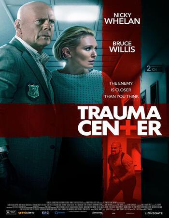 Trauma Center (2019) BluRay 1080p Full English Movie Download