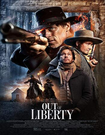 Out Of Liberty (2019) WEB-DL 720p Full English Movie Download