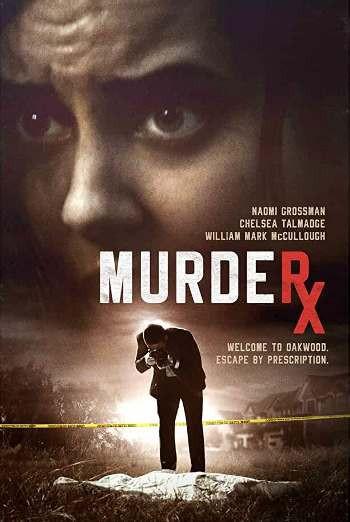 Murder RX (2020) WEB-DL 720p Full English Movie Download