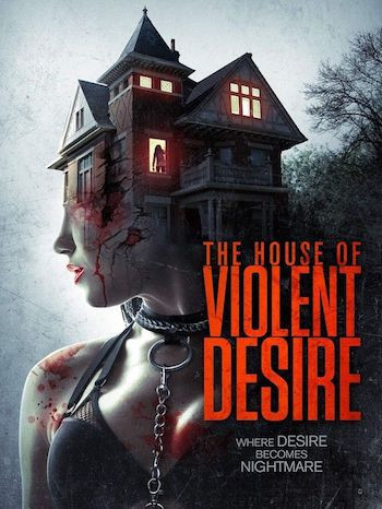 The House Of Violent Desire (2018) WEB-DL 720p Dual Audio In [Hindi English]