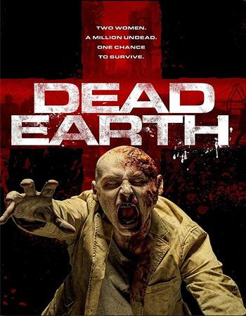 Dead Earth (2020) WEB-DL 720p Full English Movie Download