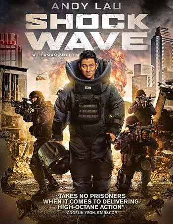 Shock Wave (2017) BluRay 720p Dual Audio ORG In [Hindi Chinese]