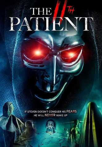 The 11th Patient 2018 WEB-DL 720p Full English Movie Download