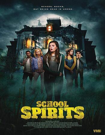 School Spirits (2019) WEB-DL 720p Full English Movie Download