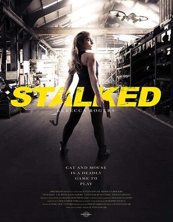 Stalked (2019) WEB-DL 720p Full English Movie Download