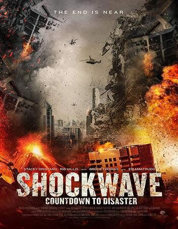 Shockwave Countdown To Disaster (2018) WEB-DL 720p Full English Movie Download