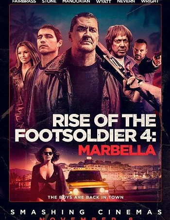 Rise of the Footsoldier Marbella (2019) BluRay 720p Full English Movie Download
