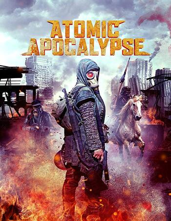 Atomic Apocalypse (2019) WEB-DL 720p Full English Movie Download