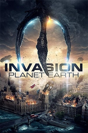 Invasion Planet Earth (2019) WEB-DL 720p Full English Movie Download