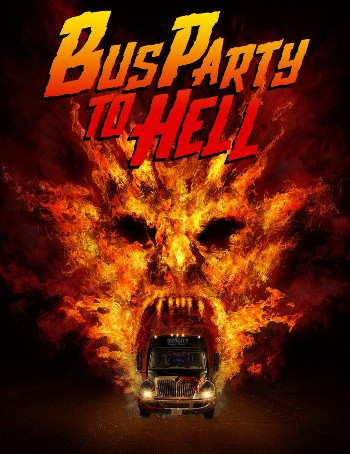 Party Bus To Hell (2017) 720p WEB-DL Dual Audio In [Hindi English]