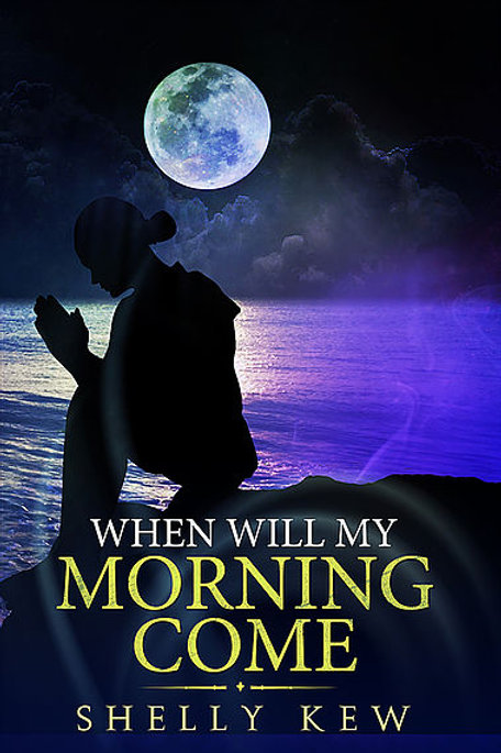 When Will My Morning Come (ebook)