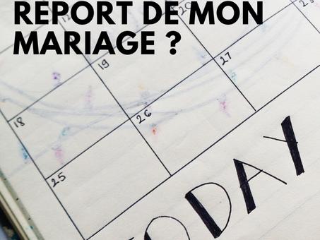 Coronavirus : Comment gérer au mieux le report de mon mariage ?